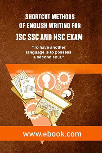 Thumbnail of Shortcut Methods of English Writing for JSC SSC and HSC Exam