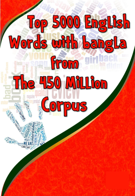 Thumbnail of Top 5000 English Words with bangla from The 450 Million Corpus