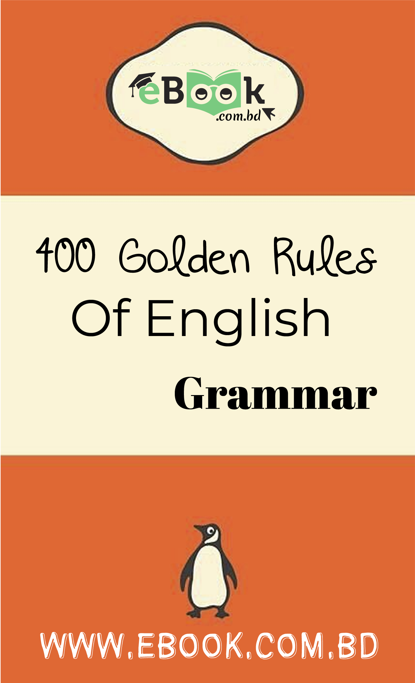 Thumbnail of 400 Golden Rules Of English Grammar
